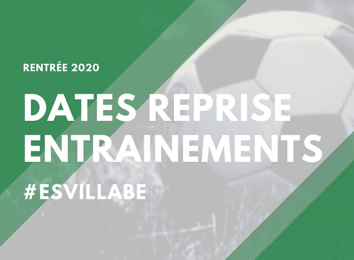 DATES REPRISE ENTRAÎNEMENTS 2020/2021
